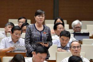 ĐB Nguyễn Thị Quyết Tâm: Phải làm sao để công nhân làm ít giờ