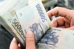 Lương cán bộ, công chức sẽ tăng lên đáng kể vào đầu tháng 7