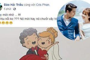 Mời cưới bá đạo khó ai bì Youtuber đình đám Cris Phan: Không biết xưng hô thế nào liền gọi luôn cả 'anh' lẫn 'chị' Hải Triều cho tiện