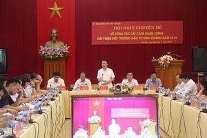 Hội nghị chuyên đề về công tác cải cách hành chính, cải thiện môi trường đầu tư kinh doanh tỉnh Yên Bái năm 2019