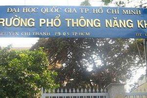 Trường Phổ thông Năng khiếu TP.HCM bắt đầu nhận đơn phúc khảo