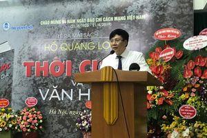 Hồ Quang Lợi - Nhà báo và những trăn trở thời cuộc