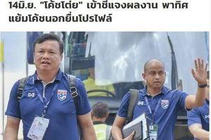 Thất bại trước Việt Nam ở King's Cup, HLV tuyển Thái Lan chính thức từ chức