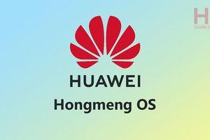 Huawei đăng kí thương hiệu cho hệ điều hành mới sau lệnh cấm của Hoa Kỳ