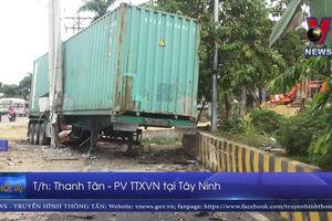 Vụ tai nạn 5 người tử vong tại Tây Ninh: Sẽ điều tra chế độ làm việc của lái xe container