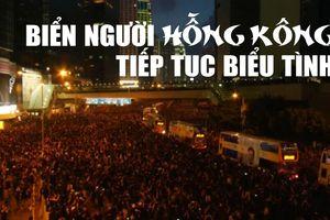 Biển người Hồng Kông tiếp tục biểu tình sau khi hoãn dự luật dẫn độ