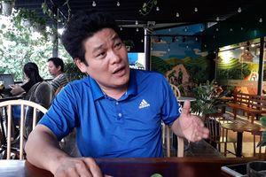 Người gọi Giang '36' ra 'giúp' vụ 'lộn xộn' ở Biên Hòa: Tôi có làm gì sai?