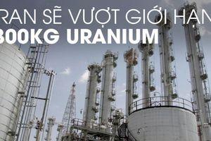 Iran tăng làm giàu uranium, nhắc châu Âu về thời hạn 60 ngày