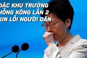 Đặc khu trưởng Hồng Kông nhận trách nhiệm, xin lỗi người dân