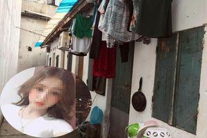 Lời kể chủ nhà trọ nơi cô gái xinh đẹp nghi bị bạn trai sát hại ở Hà Nội