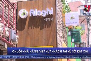 Chuỗi nhà hàng Việt hút khách tại xứ sở Kim Chi