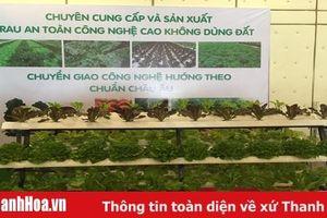 Hội nghị kết nối cung - cầu và giới thiệu sản phẩm nông nghiệp an toàn sẽ được tổ chức từ ngày 12 đến ngày 14-7