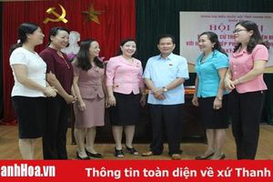 Đoàn ĐBQH tỉnh tiếp xúc cử tri tại Hội LHPN tỉnh