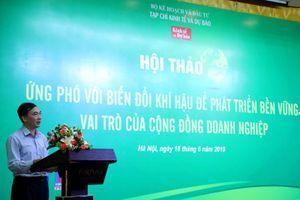Tăng cường vai trò, trách nhiệm của doanh nghiệp trong công cuộc ứng phó với biến đổi khí hậu tại Việt Nam