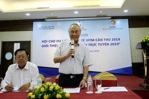VITM Cần Thơ 2019 quy mô 300 gian hàng