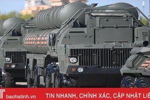 Mỹ cân nhắc 3 gói trừng phạt Thổ Nhĩ Kỳ vì mua S-400 của Nga