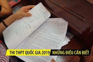 Những điều cần biết về kỳ thi THPT quốc gia 2019