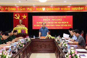 Đảng ủy Bộ Tư lệnh Thủ đô họp ra Nghị quyết lãnh đạo nhiệm vụ 6 tháng cuối năm 2019