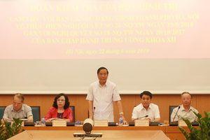 Đoàn kiểm tra của Bộ Chính trị làm việc với Hà Nội về công tác xây dựng đảng