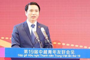 Thúc đẩy hợp tác thanh niên Việt - Trung đi vào chiều sâu, thiết thực, hiệu quả