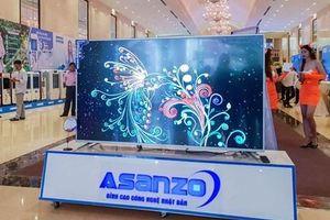 Yêu cầu xác minh việc Asanzo nhập hàng nước ngoài gắn nhãn Việt Nam