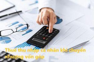 Chuyển nhượng phần vốn, chịu thuế thu nhập thế nào?