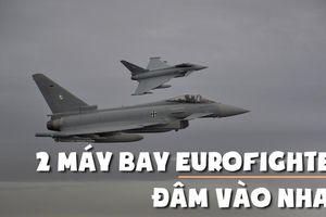 2 chiến đấu cơ Eurofighter Đức va chạm giữa trời, 1 phi công thiệt mạng