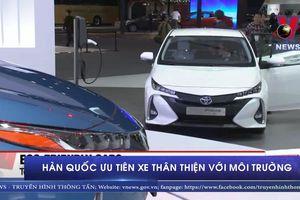 Hàn Quốc ưu tiên xe thân thiện với môi trường