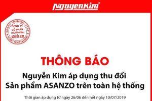 Nguyễn Kim cho đổi tivi Asanzo qua nhãn hiệu khác