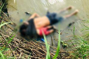 Cha con di dân chết úp mặt và giấc mơ Mỹ kết thúc ở con sông biên giới