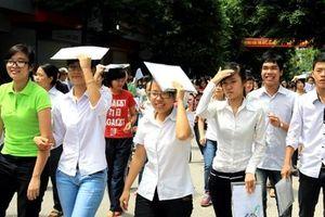 Hà Nội và các tỉnh Bắc Bộ nắng nóng gay gắt trong ngày thi thứ 2 THPT Quốc gia