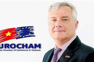 EuroCham nói về triển vọng thương mại, đầu tư Việt Nam - EU sau Hiệp định tự do
