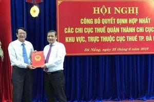 Đà Nẵng: Hợp nhất các Chi cục Thuế cấp quận