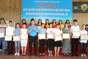 LĐLĐ huyện Gia Lâm: Quan tâm xây dựng Gia đình CNVCLĐ tiêu biểu