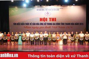 Hội thi tìm hiểu kiến thức về văn hóa ứng xử trong gia đình tỉnh Thanh Hóa 2019