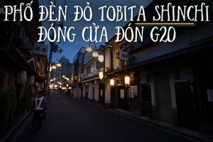 Phố đèn đỏ Osaka đóng cửa vì G20