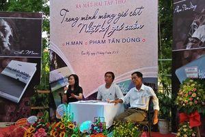 Ra mắt 2 tập thơ của H. Man và Phạm Tấn Dũng