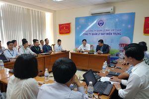 Hội nghị phối hợp bảo đảm an toàn bay giữa Công ty Quản lý bay miền Trung và Công ty TNHH Hàng không Tre Việt