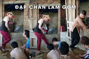 Đạp chân làm gốm suốt 5 thế kỉ ở làng Thanh Hà hút khách du lịch