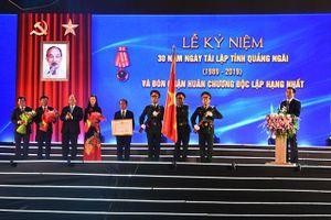 Quảng Ngãi: Kỷ niệm 30 năm tái lập tỉnh