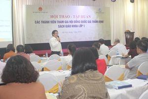 Tập huấn thành viên hội đồng quốc gia thẩm định sách giáo khoa lớp 1