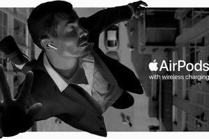 Apple tung quảng cáo thú vị cho AirPods 2