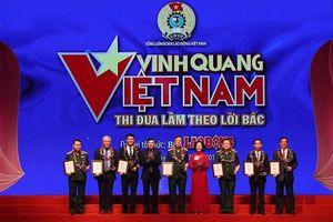 Tôn vinh 19 tập thể, cá nhân trong chương trình 'Vinh quang Việt Nam'