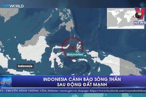 Indonesia cảnh báo sóng thần sau động đất mạnh