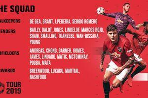 Danh sách MU đi du đấu Hè 2019: Pogba vẫn có tên, Sanchez vắng mặt