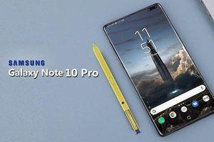 Galaxy Note 10 sẽ sở hữu hiệu năng 'khủng'