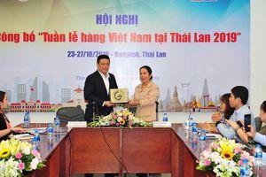 Đại gia Thái Lan nhận xét gì về hàng Việt?