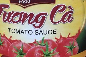 Tương cà Nam Dư Food nổi váng, mập mờ nguồn gốc xuất xứ