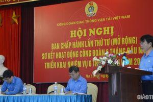 Công đoàn GTVT Việt Nam tích cực chăm lo đời sống cho người lao động