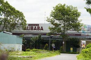 Sở Xây dựng Đồng Nai nói gì về thông tin Bộ Công an điều tra 29 'dự án' của Alibaba?